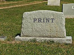 The Death of Print Has Been Greatly Exaggerated